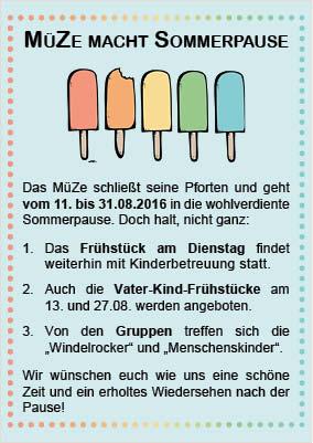 MüZe-Sommerpause vom 11. bis 30.08.2016